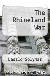 Cover of The Rhineland War EDITIONDESC (ISBN 978-1477231647)