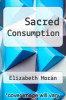 cover of Sacred Consumption