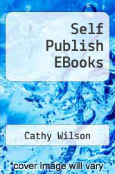 Cover of Self Publish EBooks  (ISBN 978-1477447475)
