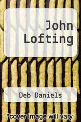 Cover of John Lofting EDITIONDESC (ISBN 978-1477602539)