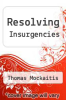 cover of Resolving Insurgencies