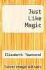 cover of Just Like Magic