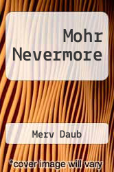 Mohr Nevermore by Merv Daub - ISBN 9781478263609