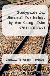 Cover of Studyguide for Abnormal Psychology by Ann Kring, Isbn 9781118018491 EDITIONDESC (ISBN 978-1478406945)