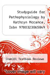 Cover of Studyguide for Pathophysiology by Kathryn Mccance, Isbn 9780323065849 EDITIONDESC (ISBN 978-1478423676)