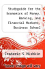 cover of Studyguide for the Economics of Money, Banking, and Financial Markets, Business School Edition by Frederic S. Mishkin, ISBN 9780321599889