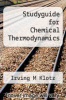 cover of Studyguide for Chemical Thermodynamics