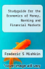 cover of Studyguide for the Economics of Money, Banking and Financial Markets