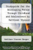 cover of Studyguide for the Developing Person Through Childhood and Adolescence by Kathleen Stassen Berger, ISBN 9781429243513