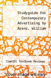 Cover of Studyguide for Contemporary Advertising by Arens, William EDITIONDESC (ISBN 978-1478469537)