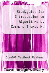 Cover of Studyguide for Introduction to Algorithms by Cormen, Thomas H. EDITIONDESC (ISBN 978-1478470618)