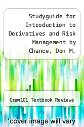 Cover of Studyguide for Introduction to Derivatives and Risk Management by Chance, Don M. EDITIONDESC (ISBN 978-1478475422)