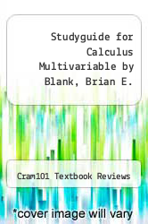 Cover of Studyguide for Calculus Multivariable by Blank, Brian E. EDITIONDESC (ISBN 978-1478485148)