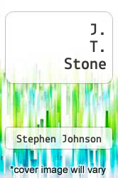 J. T. Stone by Stephen Johnson - ISBN 9781478707448