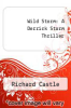 cover of Wild Storm: A Derrick Storm Thriller