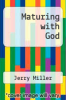 cover of Maturing with God