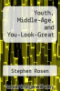 cover of Youth, Middle-Age, and You-Look-Great