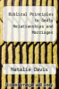 cover of Biblical Principles to Godly Relationships and Marriages