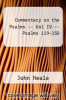 cover of Commentary on the Psalms -- Vol IV -- Psalms 119-150