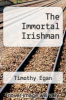 cover of The Immortal Irishman
