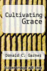 cover of Cultivating Grace