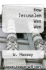 cover of How Jerusalem Was Won