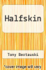 cover of Halfskin