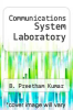 cover of Communications System Laboratory
