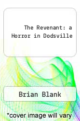 Cover of The Revenant: a Horror in Dodsville EDITIONDESC (ISBN 978-1482511482)