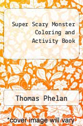 Cover of Super Scary Monster Coloring and Activity Book EDITIONDESC (ISBN 978-1482524963)