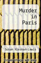 Cover of Murder in Paris EDITIONDESC (ISBN 978-1482627565)