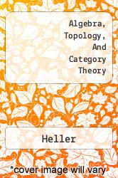 Algebra, Topology, And Category Theory A digital copy of  Algebra, Topology, And Category Theory  by Heller. Download is immediately available upon purchase!