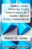cover of BUNDLE: Ulmer: Effective Crisis Communication 3e + Coombs: Applied Crisis Communication and Crisis Management
