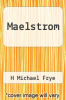 cover of Maelstrom