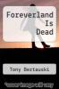 cover of Foreverland Is Dead