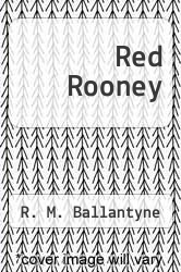 Cover of Red Rooney EDITIONDESC (ISBN 978-1484941034)