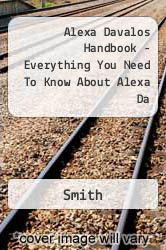 Alexa Davalos Handbook - Everything You Need To Know About Alexa Da A digital copy of  Alexa Davalos Handbook - Everything You Need To Know About Alexa Da  by Smith. Download is immediately available upon purchase!