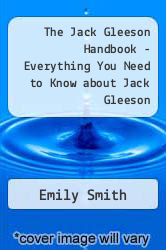Cover of The Jack Gleeson Handbook - Everything You Need to Know about Jack Gleeson  (ISBN 978-1488502781)