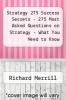 cover of Strategy 275 Success Secrets - 275 Most Asked Questions on Strategy - What You Need to Know