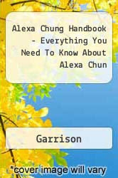 Alexa Chung Handbook - Everything You Need To Know About Alexa Chun A digital copy of  Alexa Chung Handbook - Everything You Need To Know About Alexa Chun  by Garrison. Download is immediately available upon purchase!
