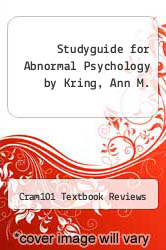 Studyguide for Abnormal Psychology by Kring, Ann M. by Cram101 Textbook Reviews - ISBN 9781490202150