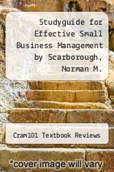 Cover of Studyguide for Effective Small Business Management by Scarborough, Norman M. EDITIONDESC (ISBN 978-1490202969)