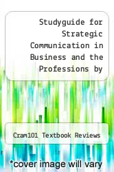 Cover of Studyguide for Strategic Communication in Business and the Professions by Ohair, Dan EDITIONDESC (ISBN 978-1490206974)