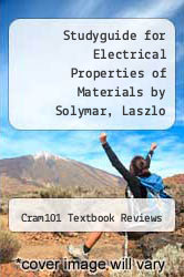 Cover of Studyguide for Electrical Properties of Materials by Solymar, Laszlo EDITIONDESC (ISBN 978-1490216812)