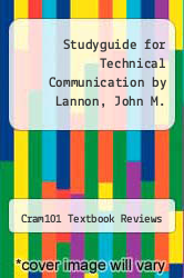 Cover of Studyguide for Technical Communication by Lannon, John M. EDITIONDESC (ISBN 978-1490227054)