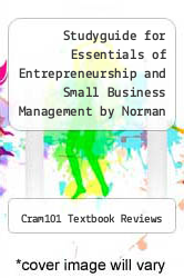 Cover of Studyguide for Essentials of Entrepreneurship and Small Business Management by Norman M. Scarborough, ISBN 9780132666794 7 (ISBN 978-1490290614)