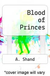 Cover of Blood of Princes EDITIONDESC (ISBN 978-1490398266)