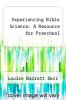 cover of Experiencing Bible Science: A Resource for Preschool
