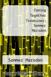 Cover of Coming Together Treasures: Sommer Marsden EDITIONDESC (ISBN 978-1490949352)