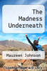 cover of The Madness Underneath